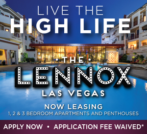 Live the High Life - The LENNOX Las Vegas - Now Leasing - Apply Now